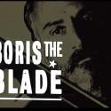 boris the blade