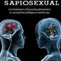 konecne som objavil pre to ten spravny nazov, som sapiosexual :D